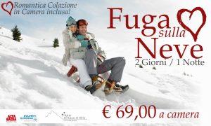 Fuga d'amore sulla neve e colazione in camera a € 69,00